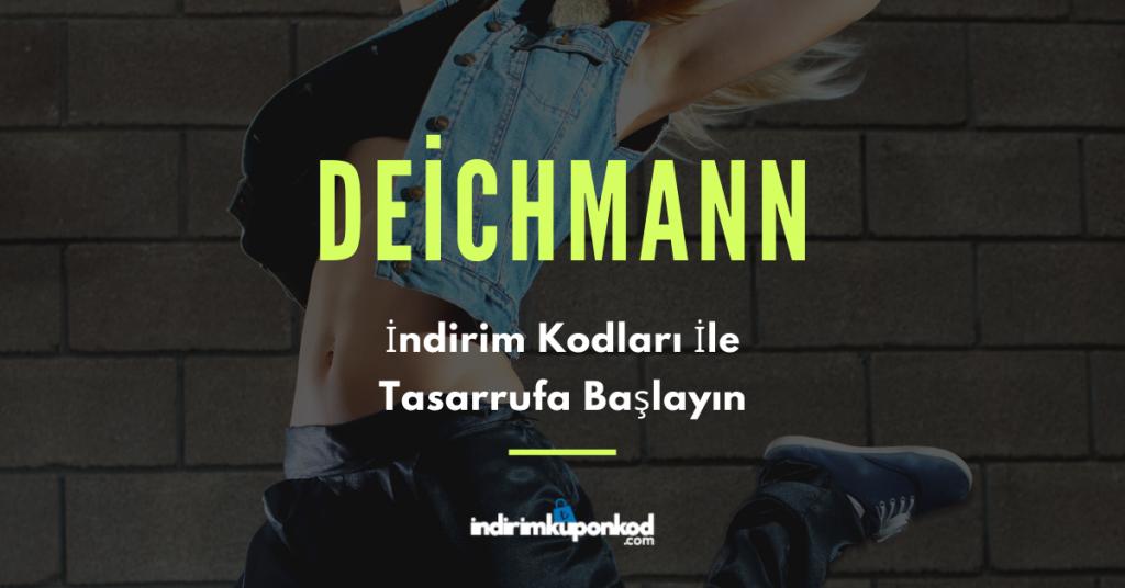 Deichmann indirim kodu fırsatları