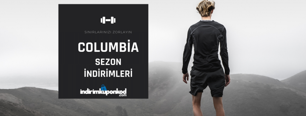 columbia indirim kampanyaları